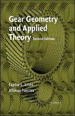 Gear Geometry and Applied Theory 2nd Edition